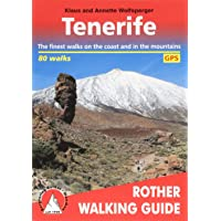 Tenerife: The Finest Walks on the Coast and in the Mountains (Rother Walking Guide)