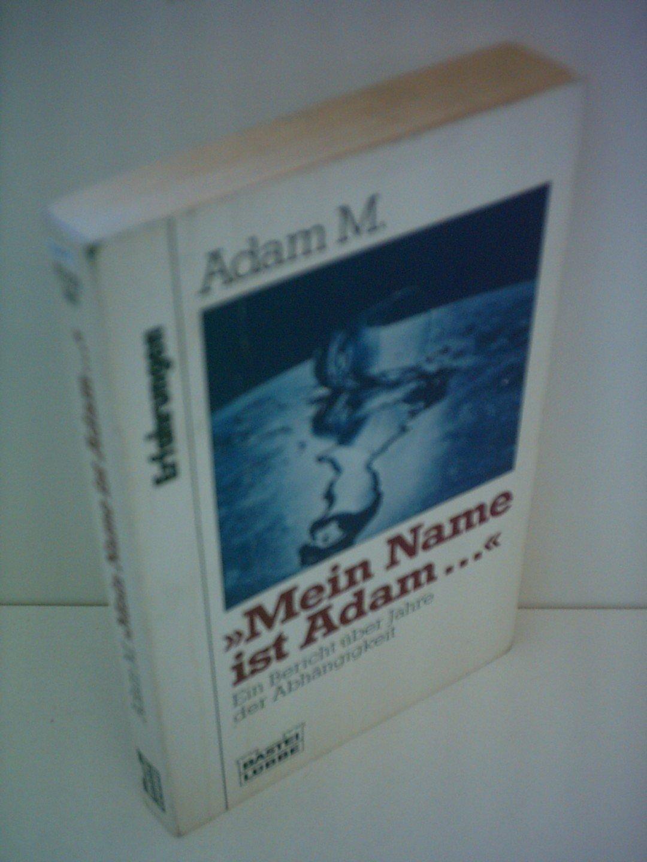 Mein Name ist Adam