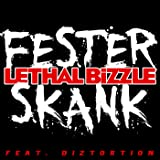 Fester Skank [feat. Diztortion]