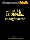Le défi pour changer de vie (livre développement personnel)