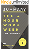 Summary: The 4-Hour Workweek by Tim Ferris - More knowledge in less time