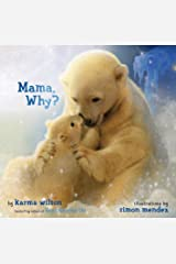 Mama, Why? Kindle Edition