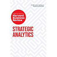 Strategic Analytics: The Insights You Need from Harvard Business Review (HBR Insights Series)