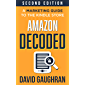 Amazon Decoded: A Marketing Guide to the Kindle Store (Let's Get Publishing Book 4) (English Edition)
