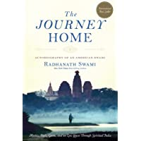 The Journey Home: Autobiography of an American Swami