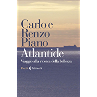 Atlantide: Viaggio alla ricerca della bellezza