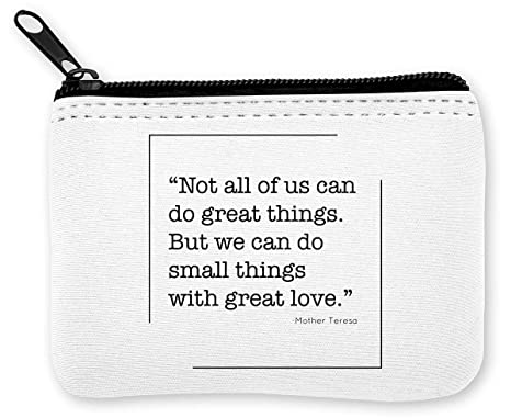 Mother Teresa Not All of Us Can To Great Things Monedero de ...