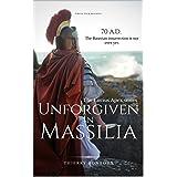 Unforgiven in Massilia (The Lucius Apex series)