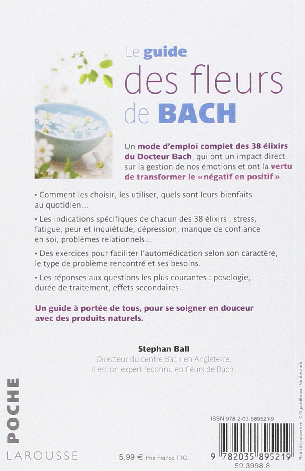 Le Guide Des Fleurs De Bach 9782035895219 Amazon Com Books