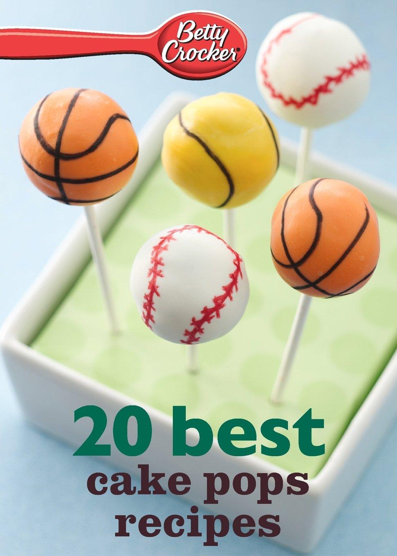 Download Betty Crocker 20 Best Cake Pops Recipe ebook
