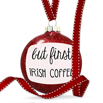 Amazon.com: Christmas Decoration But First Irish Coffee Funny Saying ...