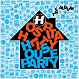 Hospitality House Party