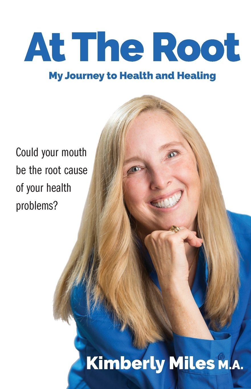 At The Root: My journey to health and healing ebook