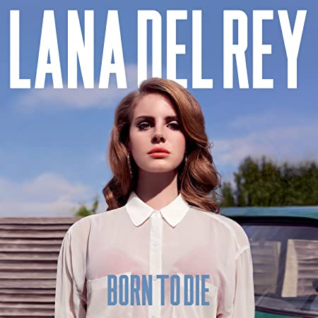 Lana Del Rey - Born To Die [LP] - Amazon.com Music