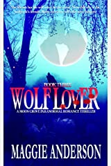 Wolf Lover: A Moon Grove Paranormal Romance Thriller (Book Three) Paperback