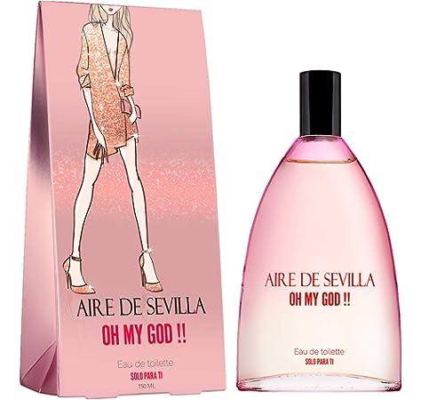 Aire de Sevilla Oh My God - Eau de Toilette para Mujer - 150 ML: Amazon.es: Belleza