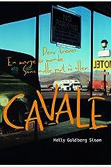 Cavale (Grand format littérature - Romans Ado) (French Edition) Paperback