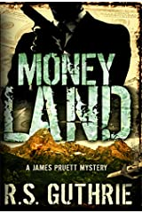 Money Land: A Hard Boiled Murder Mystery (A James Pruett Mystery Book 2) Kindle Edition