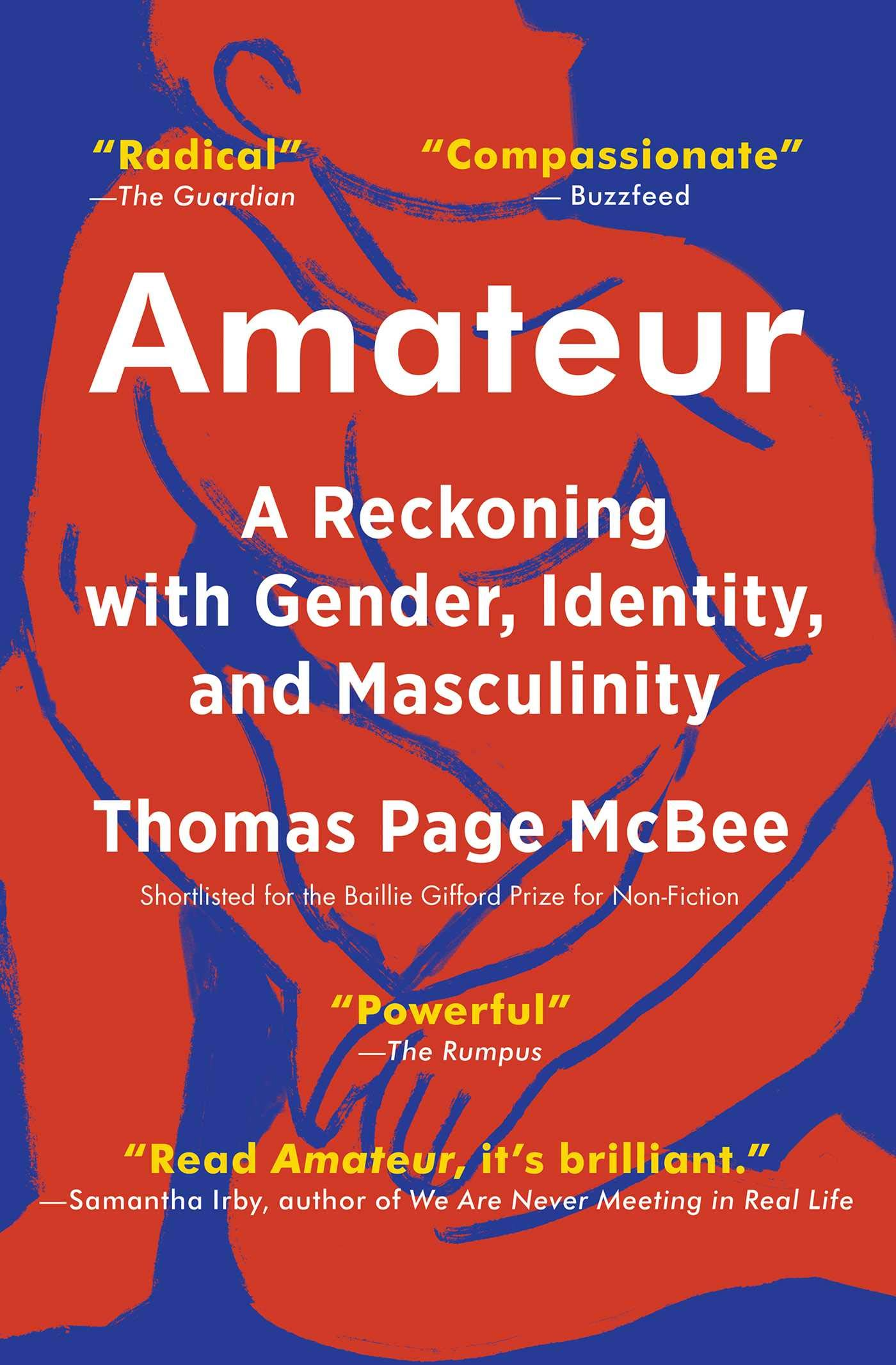 "Cover for ""Amateur: A reckoning with gender, identity and masculinity"""