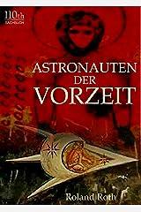 Astronauten der Vorzeit (German Edition) Kindle Edition