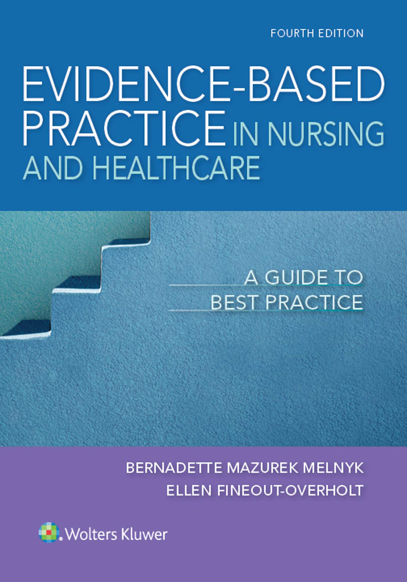 Evidence Based Practice In Nursing And Healthcare  A Guide To Best Practice