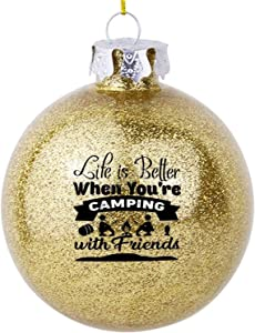 VinMea Xmas Ball Ornament Life is Better Camping with Friends Christmas Holiday Home Accents Tree Decorations for Party Wedding