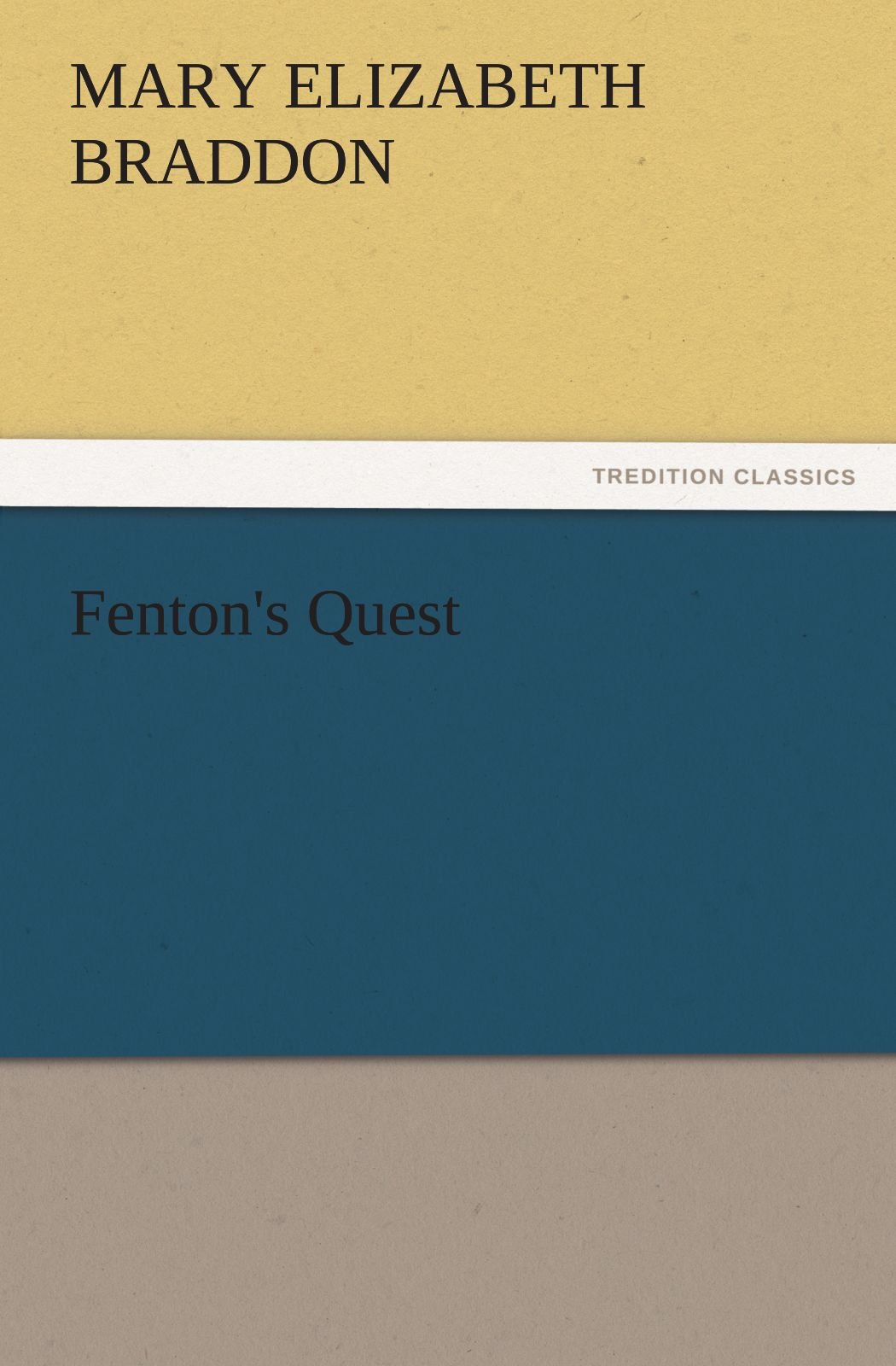 Fenton's Quest (TREDITION CLASSICS) pdf epub