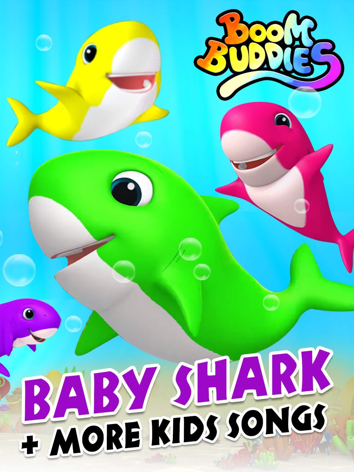 Baby Shark Plus More Kids Songs by Boom Buddies