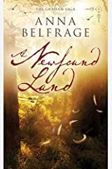 A Newfound Land (The Graham Saga Book 4)