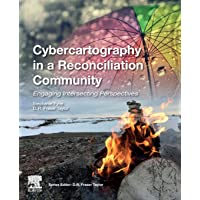 Cybercartography in a Reconciliation Community: Engaging Intersecting Perspectives
