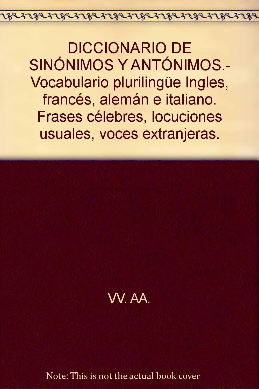 Diccionario De Sinónimos Y Antónimos Vocabulario