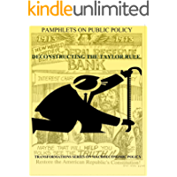 Deconstructing the Taylor Rule (Transformations Series on Macroeconomic Policy Book 7) (English Edition)