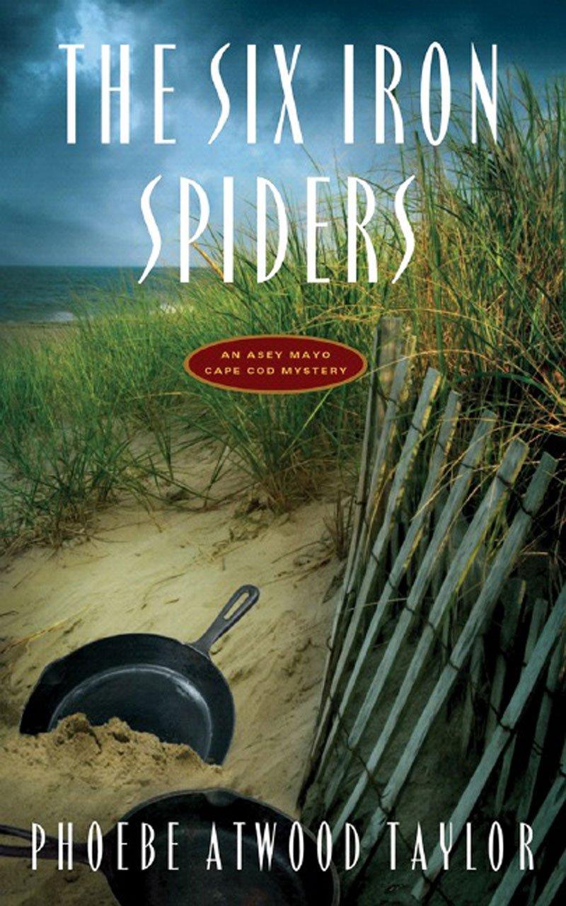 The Six Iron Spiders (Asey Mayo Cape Cod Mysteries) pdf epub