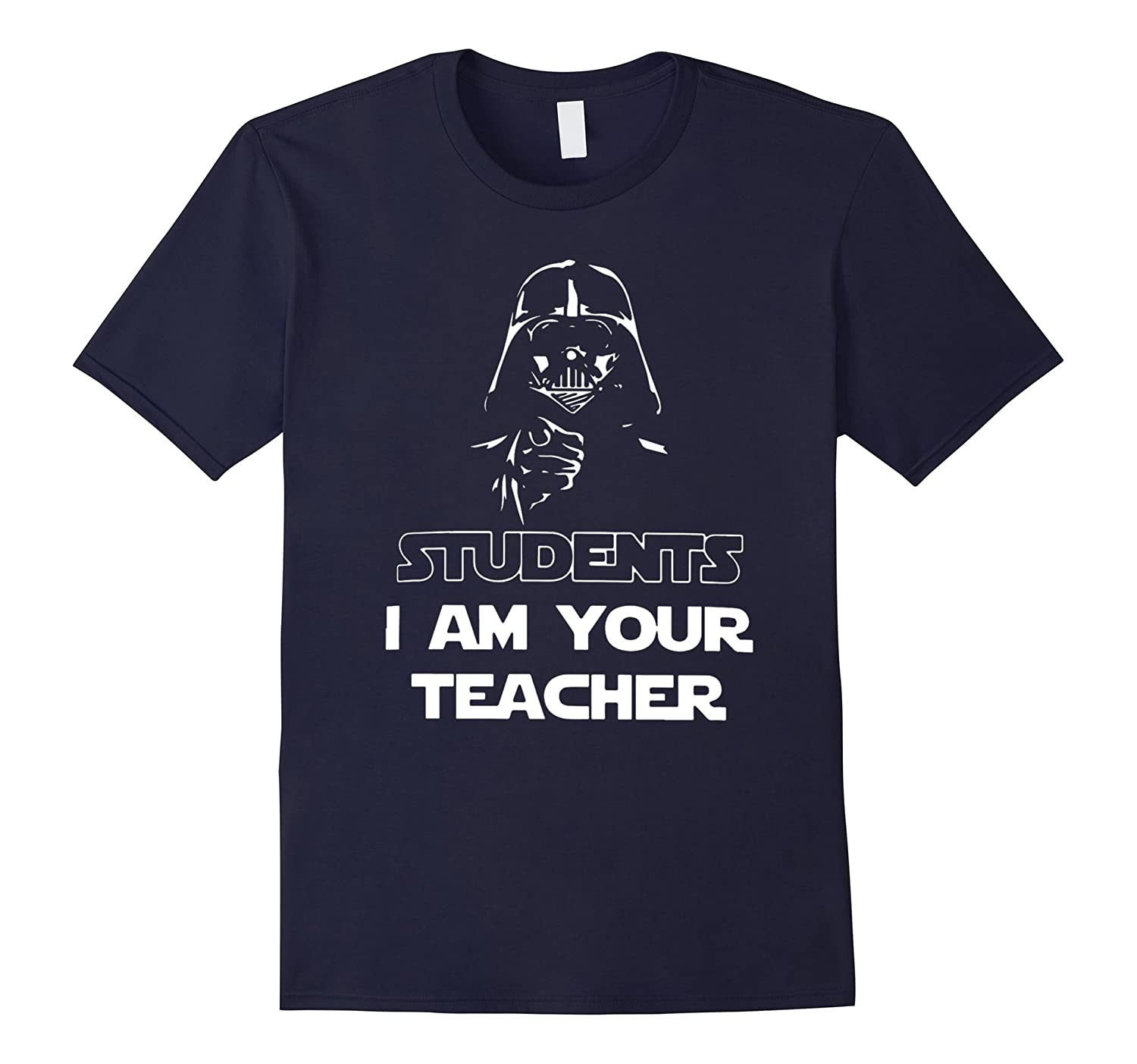 Students, I am your teacher funny graphic t-shirts-BN