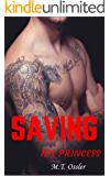 Saving His Princess (Dragons Fury MC Book 1)