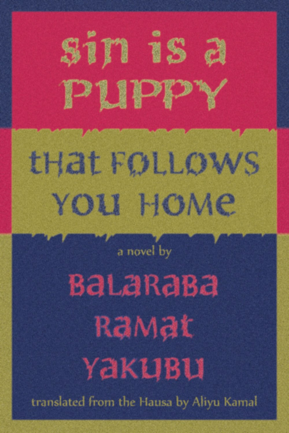 Sin Is A Puppy That Follows You Home