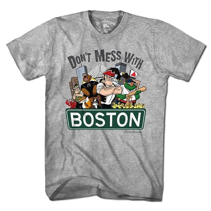 Amazon.com: Don t Mess con playera Boston por chowdaheadz ...