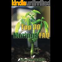 Top 30 Moringa FAQ (English Edition)