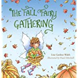 The Fall Fairy Gathering