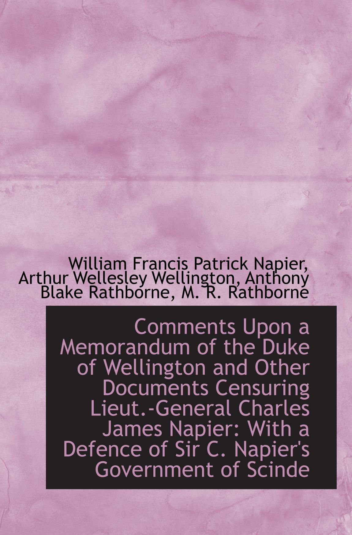 Comments Upon a Memorandum of the Duke of Wellington and Other Documents Censuring Lieut.-General Ch pdf