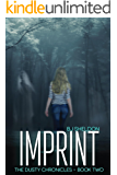 Imprint (The Dusty Chronicles Book 2)