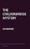 The Childerbridge Mystery