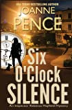 Six O'Clock Silence: An Inspector Rebecca Mayfield Mystery