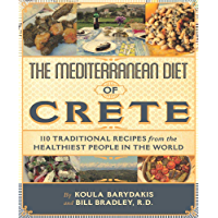 The Mediterranean Diet of Crete: Traditional Recipes from the Healthiest People in the World