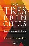TRES PRINCIPIOS, LOS: ¿POR QUÉ NADIE NOS LO DIJO...? (2012)