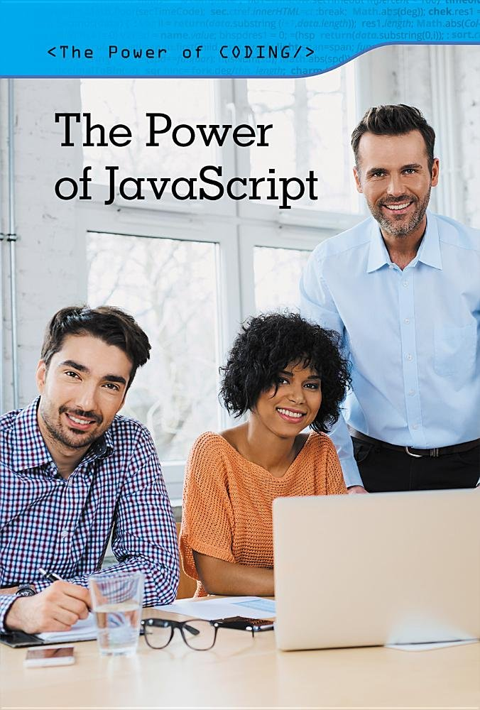 Download The Power of Javascript (The Power of Coding) ebook