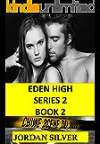 Eden High Series 2 Book 2