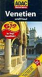 ADAC Reiseführer Venetien: und Friaul