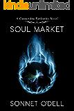 Soul Market (Cassandra Farbanks Book 1)