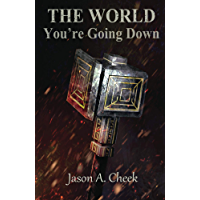 You're Going Down (The World Book 3) (English Edition)